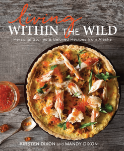 Front cover of Within The Wild's latest cookbook by Mandy and Kirsten Dixon